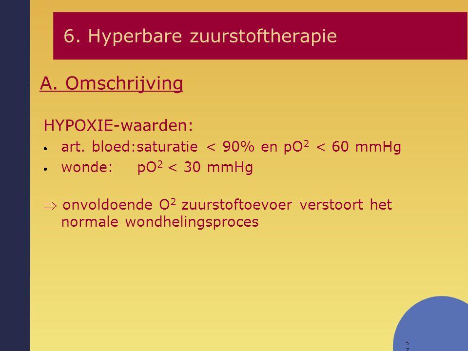 57 HYPOXIE-waarden:  art. bloed:saturatie < 90% en pO 2 < 60 mmHg  wonde: pO 2 < 30 mmHg  onvoldoende O 2 zuurstoftoevoer verstoort het normale won