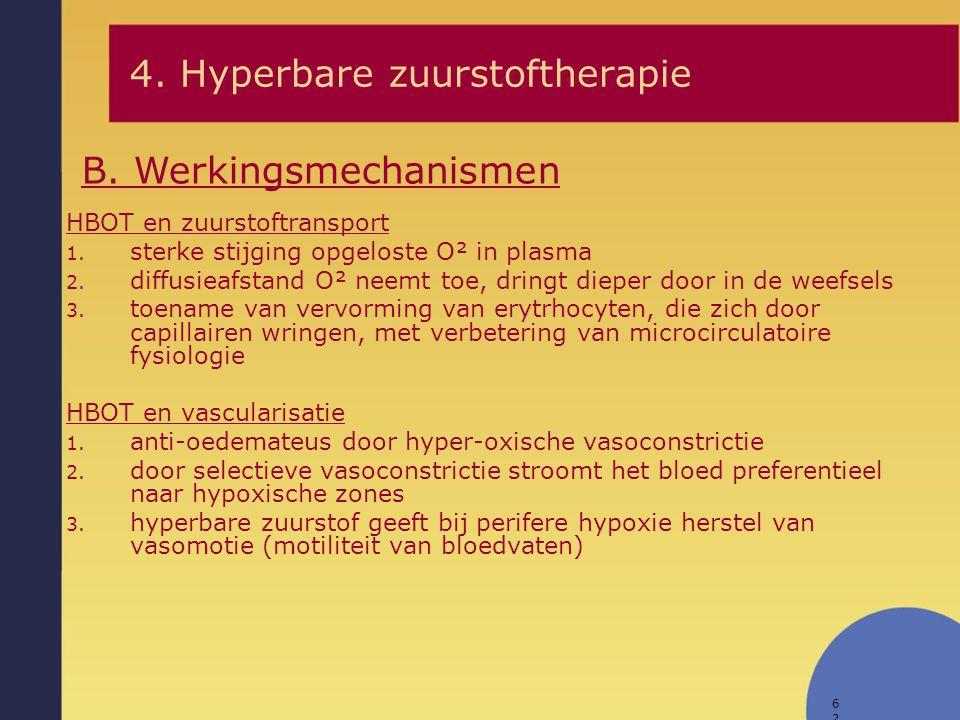 62 HBOT en zuurstoftransport 1. sterke stijging opgeloste O² in plasma 2. diffusieafstand O² neemt toe, dringt dieper door in de weefsels 3. toename v