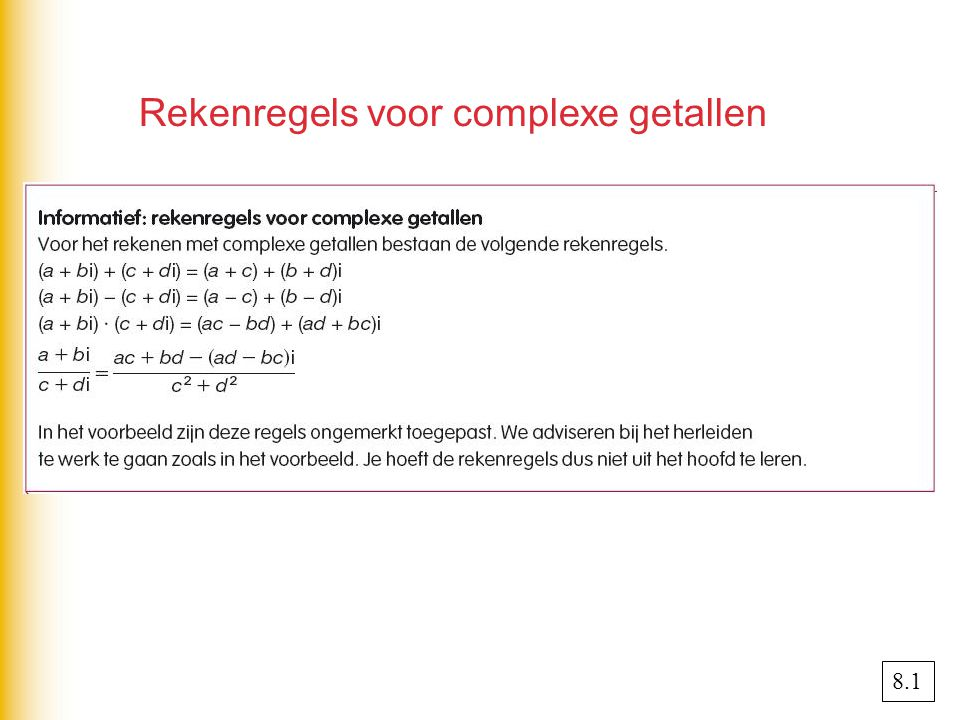 Rekenregels voor complexe getallen 8.1