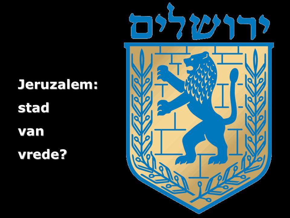Jeruzalem:stadvanvrede?