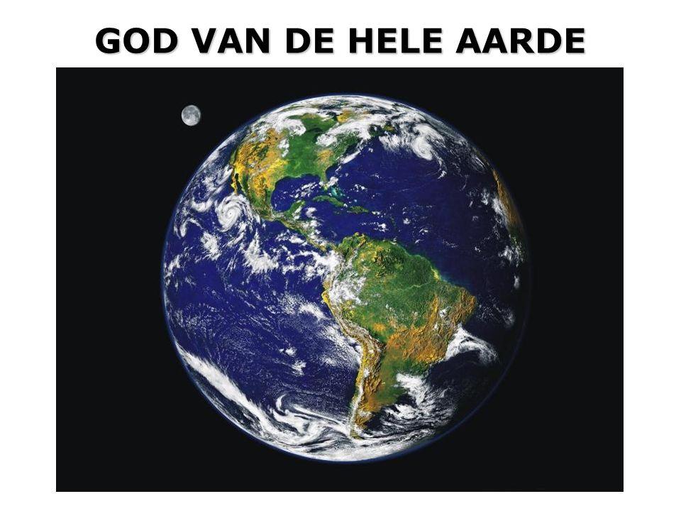 GOD VAN DE HELE AARDE