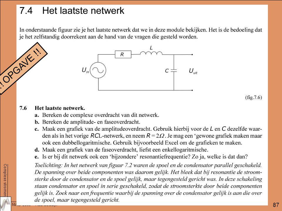 Complexe stromen NWD 2009 – Aad Goddijn 87 !! OPGAVE !!