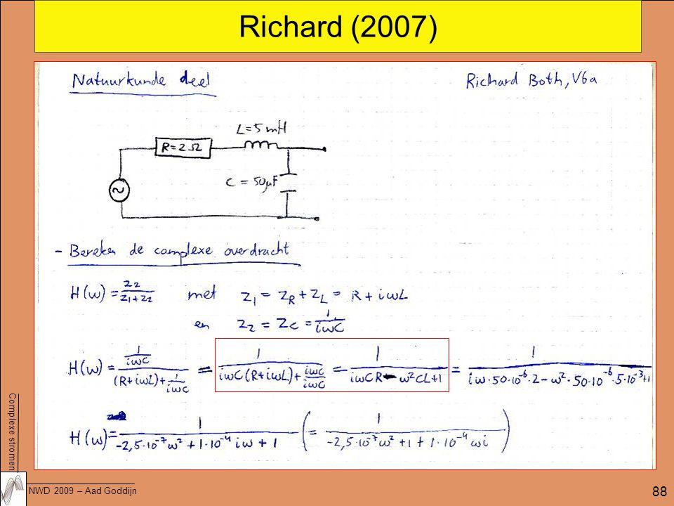 Complexe stromen NWD 2009 – Aad Goddijn 88 Richard (2007)
