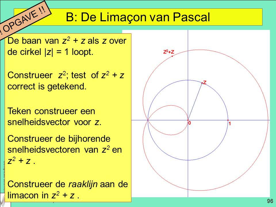 Complexe stromen NWD 2009 – Aad Goddijn 96 B: De Limaçon van Pascal De baan van z 2 + z als z over de cirkel |z| = 1 loopt.