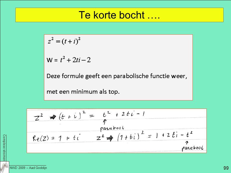 Complexe stromen NWD 2009 – Aad Goddijn 99 Te korte bocht ….