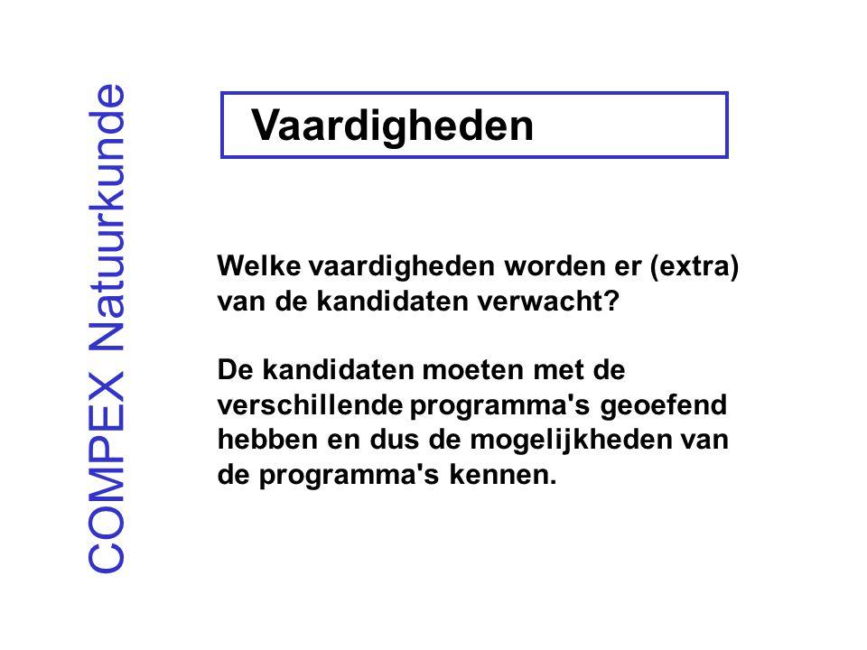 COMPEX Natuurkunde Welke vaardigheden worden er (extra) van de kandidaten verwacht.