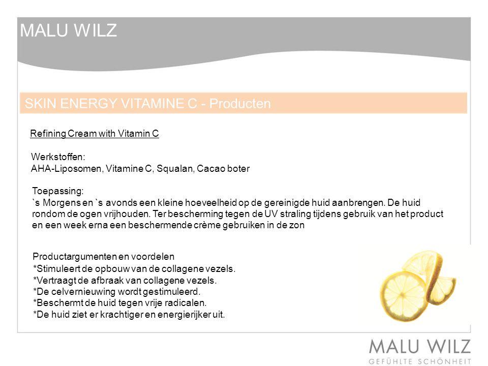 MALU WILZ Refining Cream with Vitamin C Werkstoffen: AHA-Liposomen, Vitamine C, Squalan, Cacao boter Toepassing: `s Morgens en `s avonds een kleine hoeveelheid op de gereinigde huid aanbrengen.