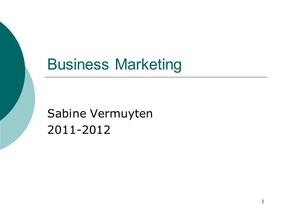 1 Business Marketing Sabine Vermuyten 2011-2012