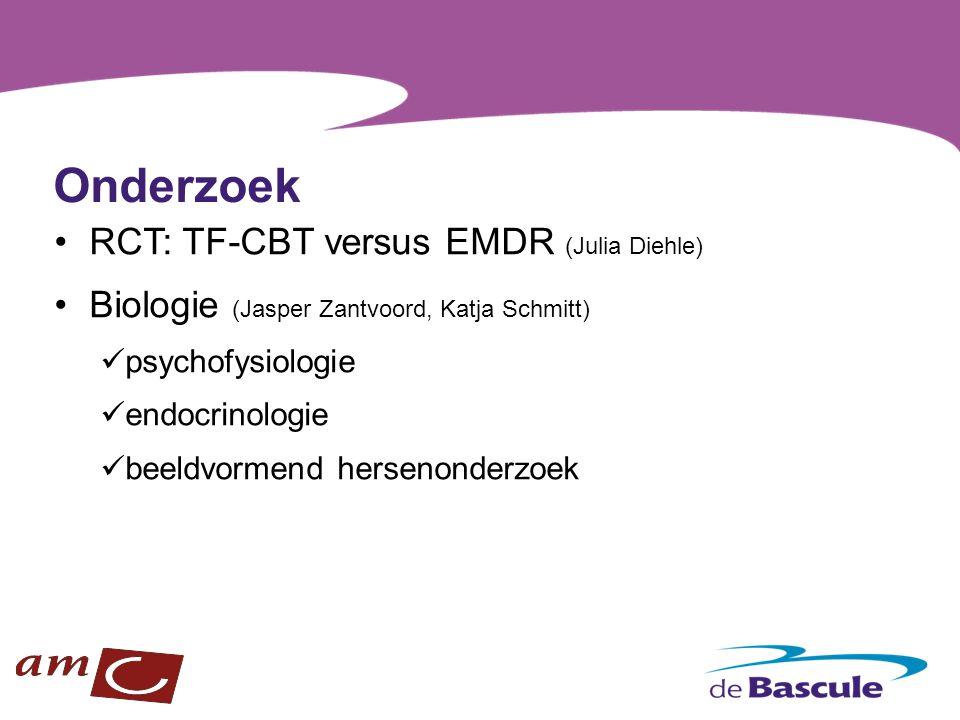 Onderzoek RCT: TF-CBT versus EMDR (Julia Diehle) Biologie (Jasper Zantvoord, Katja Schmitt) psychofysiologie endocrinologie beeldvormend hersenonderzo