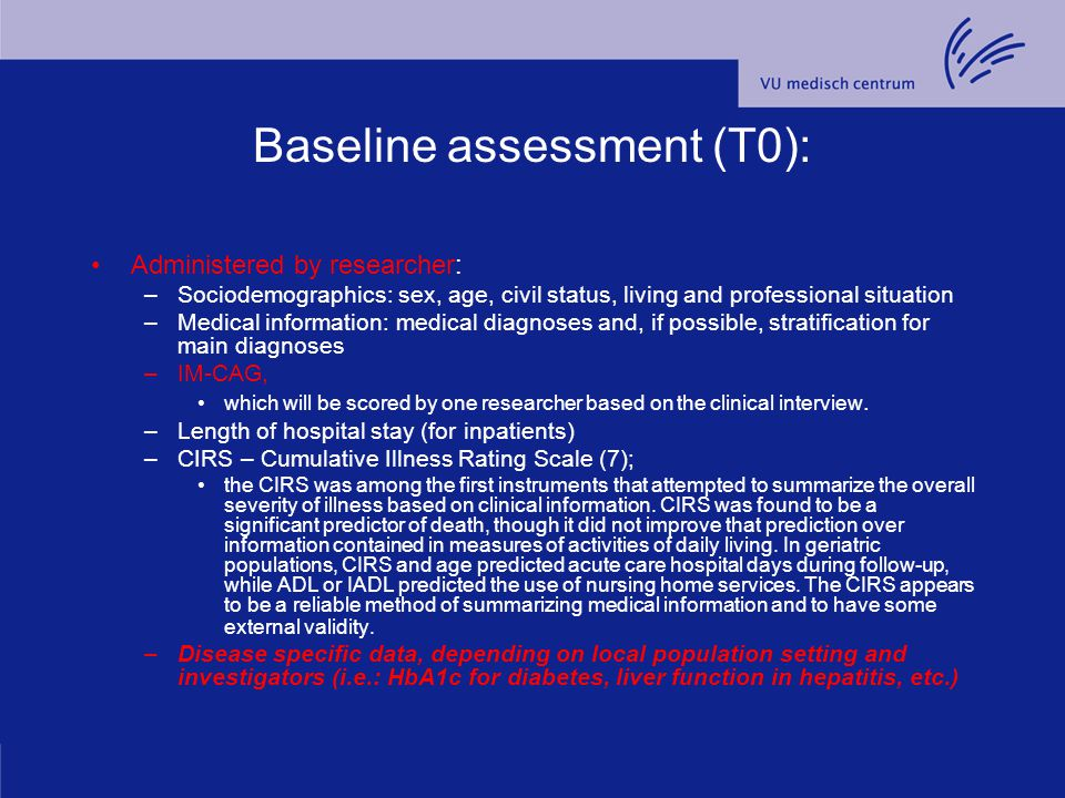 Baseline assessment (T0): Administered by researcher: –Sociodemographics: sex, age, civil status, living and professional situation –Medical information: medical diagnoses and, if possible, stratification for main diagnoses –IM-CAG, which will be scored by one researcher based on the clinical interview.