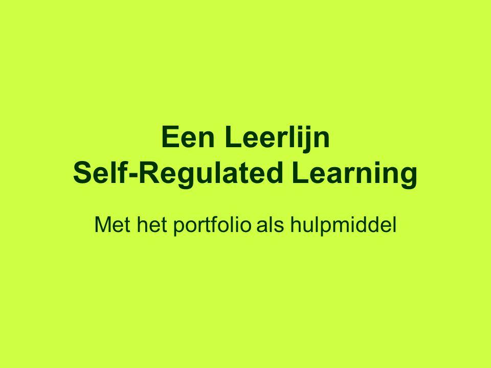 Een Leerlijn Self-Regulated Learning Met het portfolio als hulpmiddel