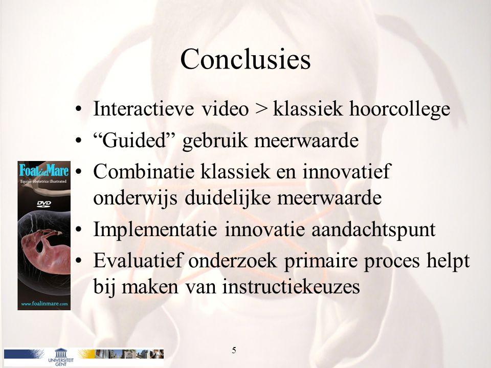Conclusies Interactieve video > klassiek hoorcollege Guided gebruik meerwaarde Combinatie klassiek en innovatief onderwijs duidelijke meerwaarde Implementatie innovatie aandachtspunt Evaluatief onderzoek primaire proces helpt bij maken van instructiekeuzes 5