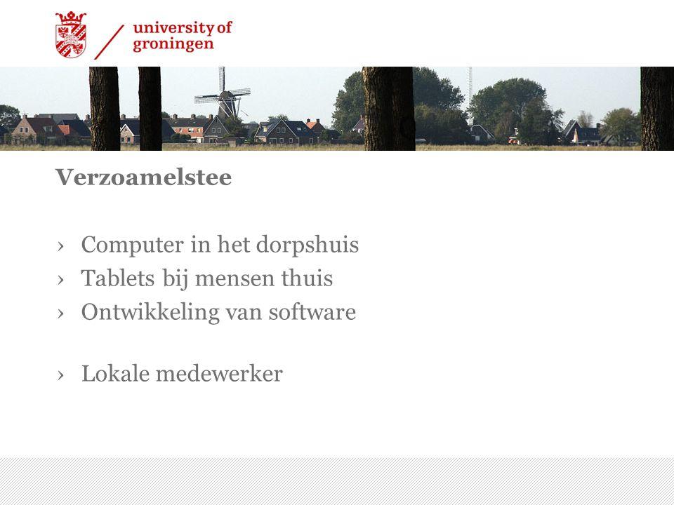 Verzoamelstee ›Computer in het dorpshuis ›Tablets bij mensen thuis ›Ontwikkeling van software ›Lokale medewerker 7/15/2014 | 20