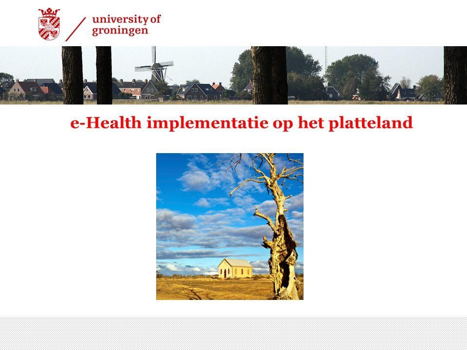7/15/2014 | 3 e-Health implementatie op het platteland