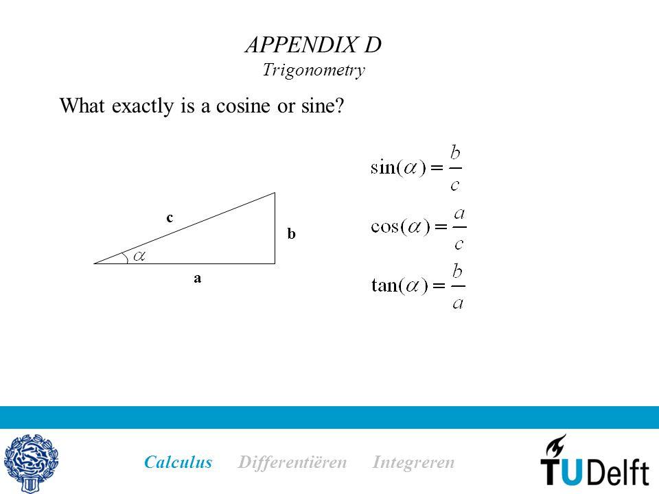 APPENDIX D Trigonometry Calculus Differentiëren Integreren