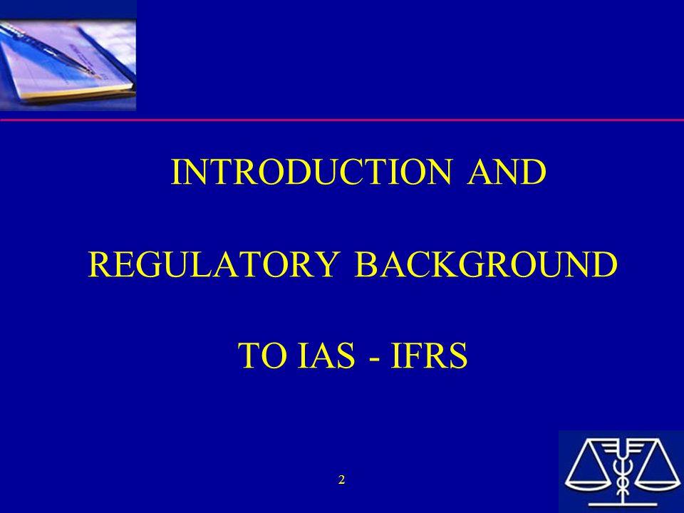 13 IAS AND THE BELGIAN REGULATORY ENVIRONMENT