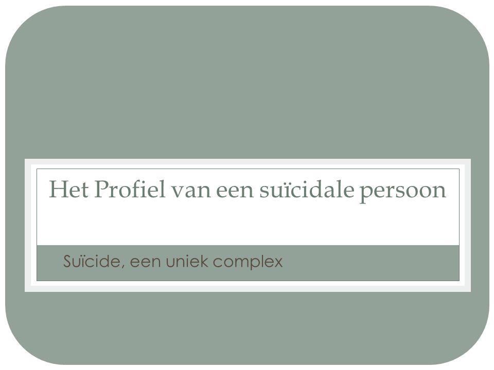 Definities Zelfmoord/zelfdoding/suïcide Daad met dodelijke afloop Gesteld door de betrokken persoon zelf Met de wetenschap van de (potentieel) dodelijke afloop.