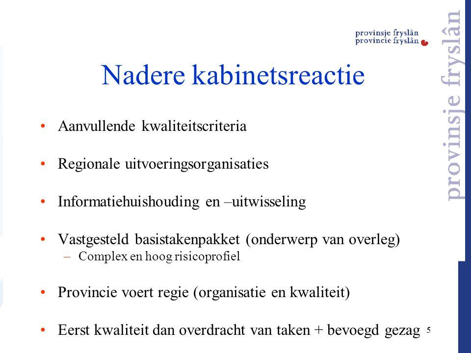 16 Werkgebied Kabinet : Werkgebied samen laten vallen met werkgebied politie-/veiligheidsregio Afwijking- gemotiveerd/ zwaarwegend belang –Voorwaarden kabinet Inzet Fryslân : gemotiveerde afwijking.