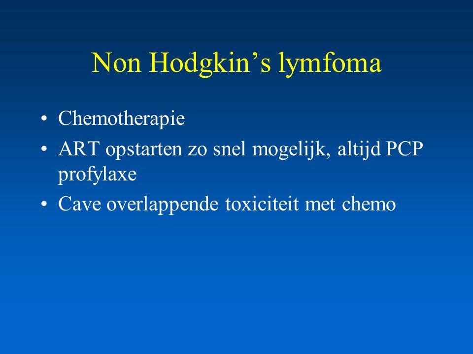 Non Hodgkin's lymfoma Chemotherapie ART opstarten zo snel mogelijk, altijd PCP profylaxe Cave overlappende toxiciteit met chemo