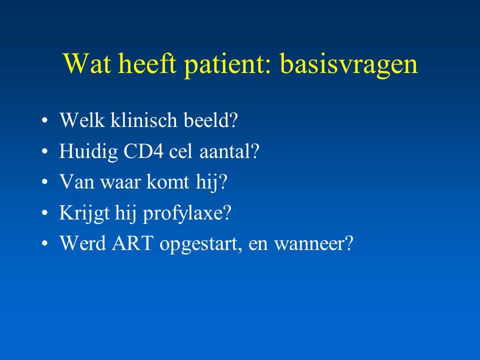 Wat heeft patient: basisvragen Welk klinisch beeld.