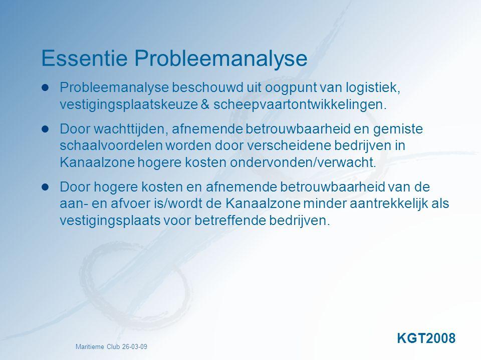 Maritieme Club 26-03-09 Essentie Probleemanalyse Probleemanalyse beschouwd uit oogpunt van logistiek, vestigingsplaatskeuze & scheepvaartontwikkelinge