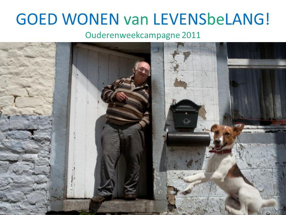 GOED WONEN van LEVENSbeLANG! Ouderenweekcampagne 2011