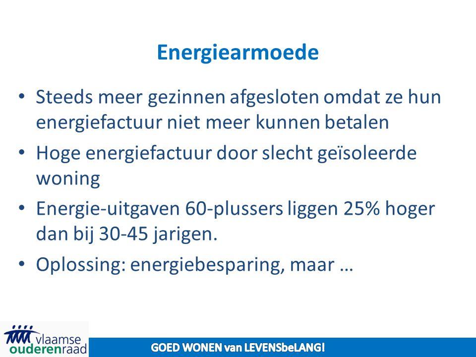 Energiearmoede Steeds meer gezinnen afgesloten omdat ze hun energiefactuur niet meer kunnen betalen Hoge energiefactuur door slecht geïsoleerde woning