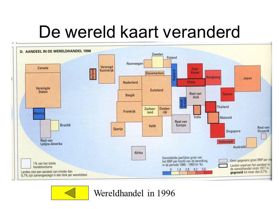 De wereld kaart veranderd Wereldhandel in 1996