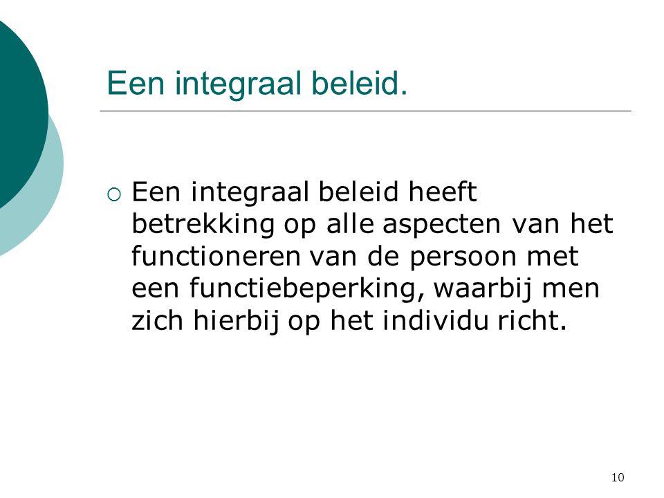 10 Een integraal beleid.