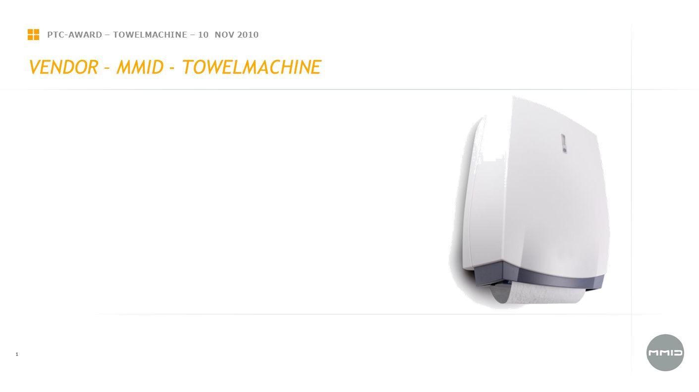 PTC-AWARD – TOWELMACHINE – 10 NOV 2010 12 HANDDOEKAUTOMAAT VENDOR Papier patent Normaal Luxe Industrie Katoen Uitvoeringen Automatisch Automatisch Food Handmatig Stylen Vision-line Tradition-line Custom Gebruiker centraal Toiletbezoeker Facilitair beheerder
