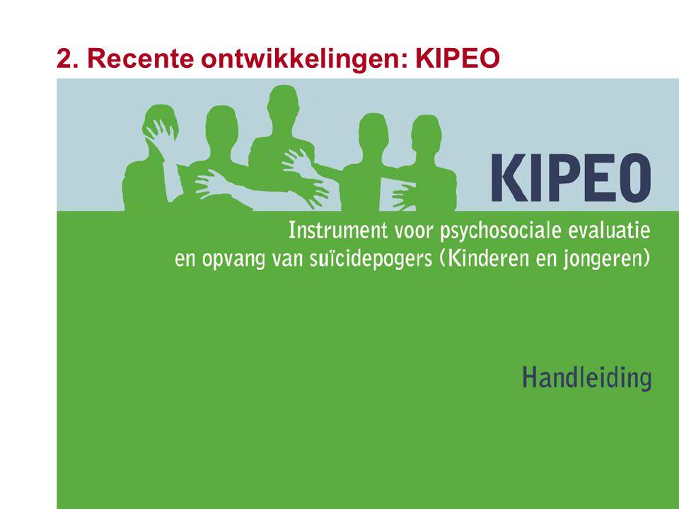 16 2. Recente ontwikkelingen: KIPEO