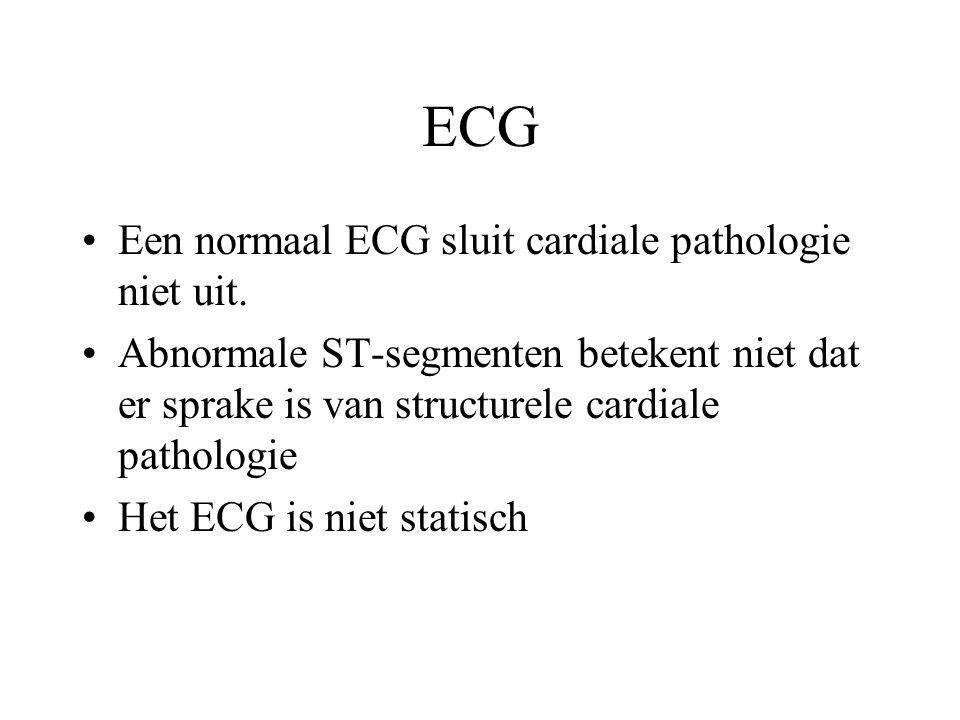 ECG Een normaal ECG sluit cardiale pathologie niet uit.