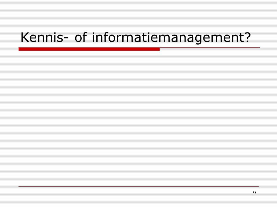 9 Kennis- of informatiemanagement?