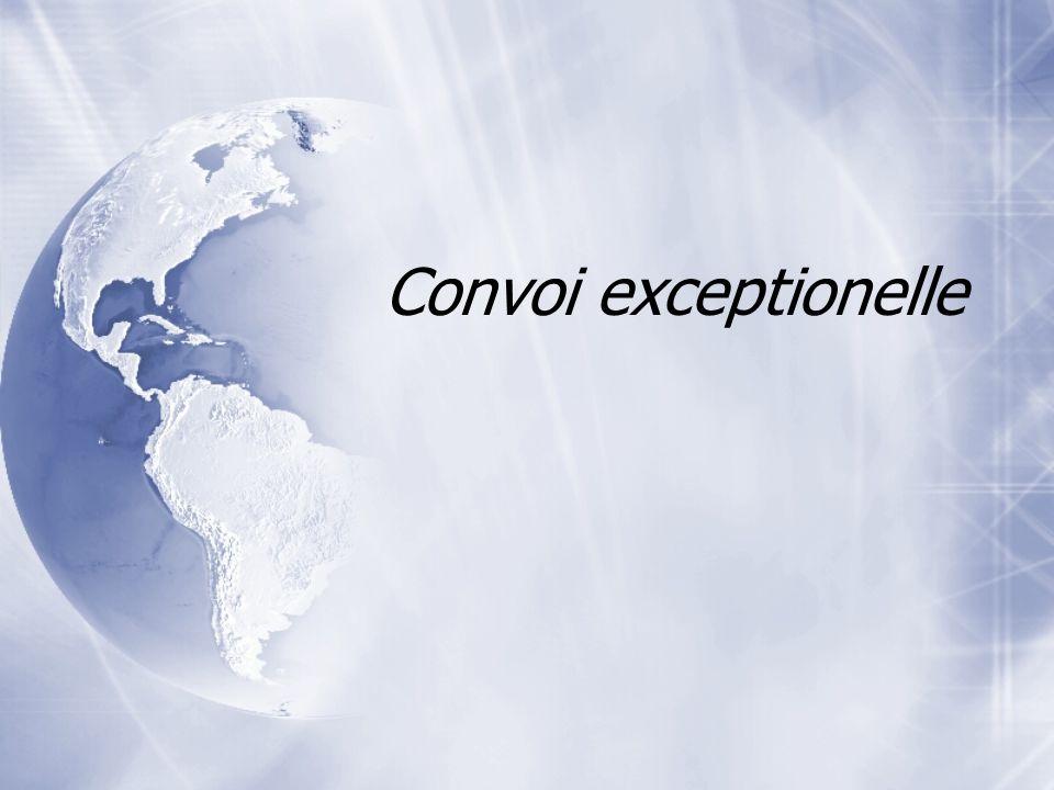 Convoi exceptionelle