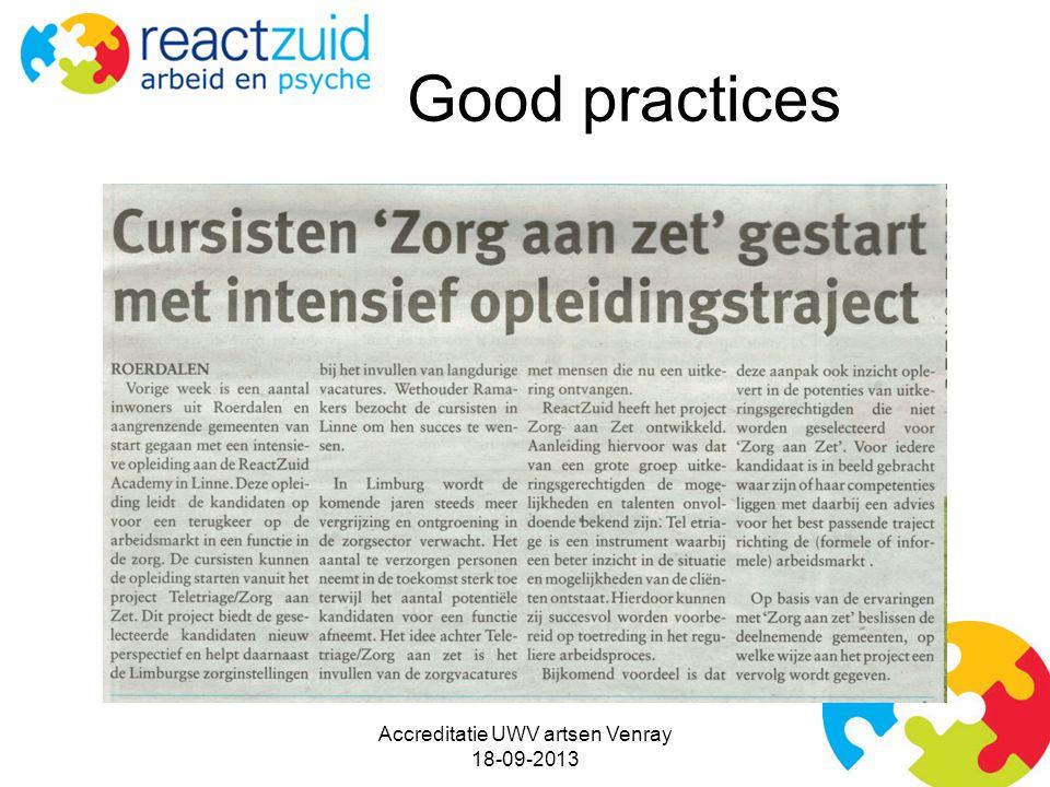 Good practices Accreditatie UWV artsen Venray 18-09-2013
