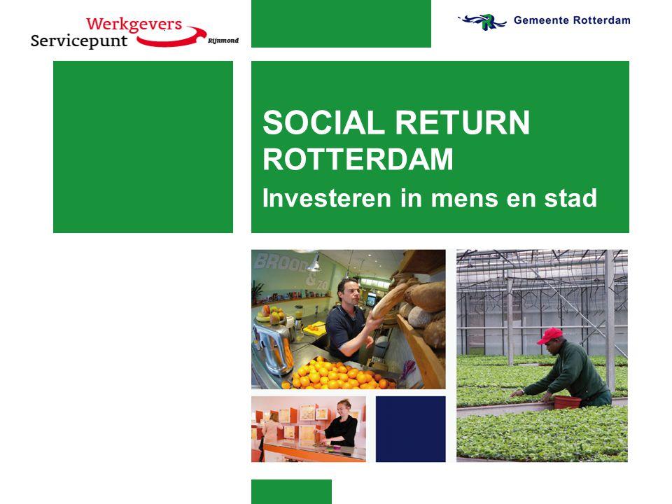 Definitie Social Return Social Return (SR) bij inkoop is het vaststellen en uitvoeren van sociale voorwaarden door middel van het opnemen van een sociale paragraaf in bestekken bij onder andere de eisen en wensen in inkoop- en aanbestedingstrajecten.