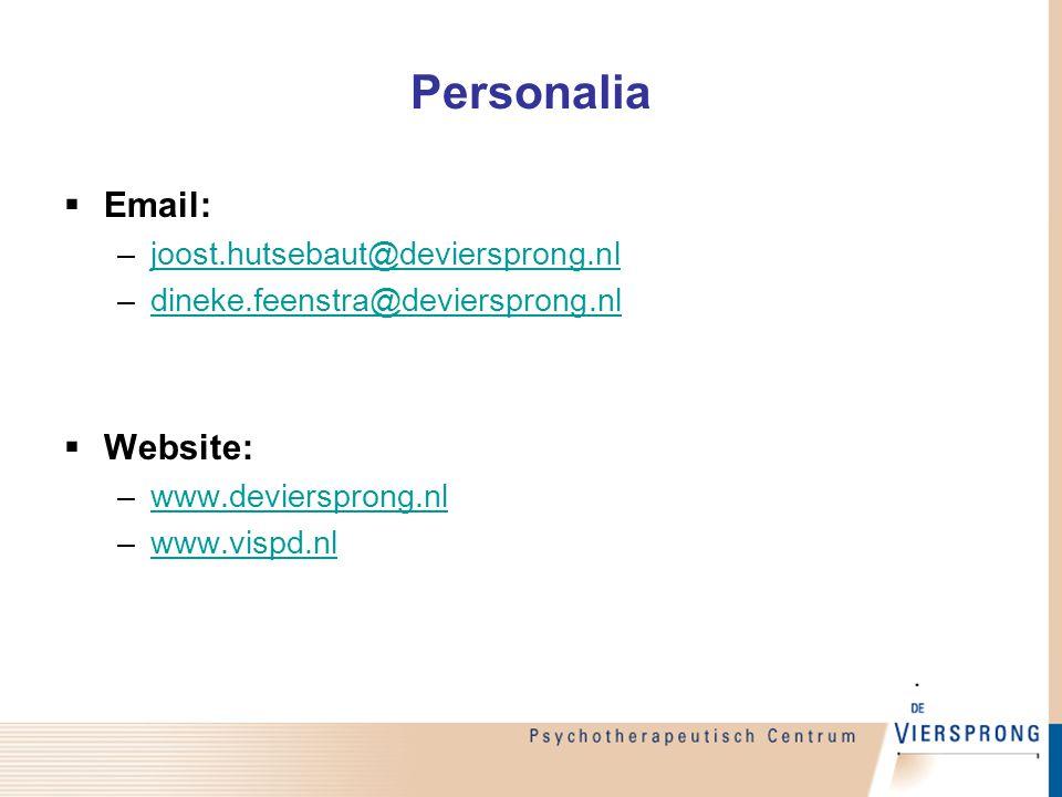 Personalia  Email: –joost.hutsebaut@deviersprong.nljoost.hutsebaut@deviersprong.nl –dineke.feenstra@deviersprong.nldineke.feenstra@deviersprong.nl 