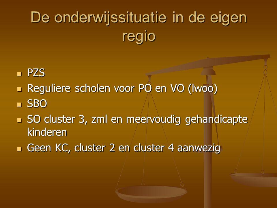 De onderwijssituatie in de eigen regio PZS PZS Reguliere scholen voor PO en VO (lwoo) Reguliere scholen voor PO en VO (lwoo) SBO SBO SO cluster 3, zml