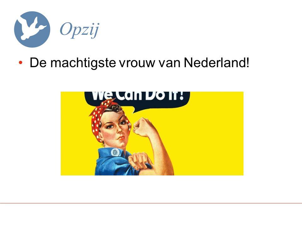 De machtigste in Nederland De minister van VWS