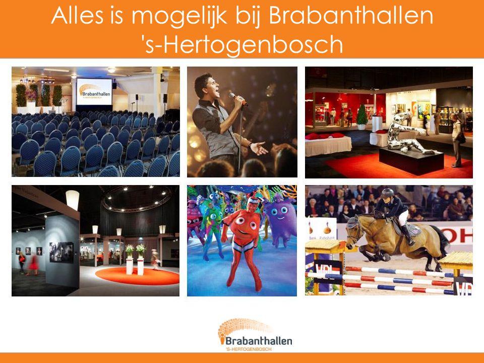 Alles is mogelijk bij Brabanthallen 's-Hertogenbosch