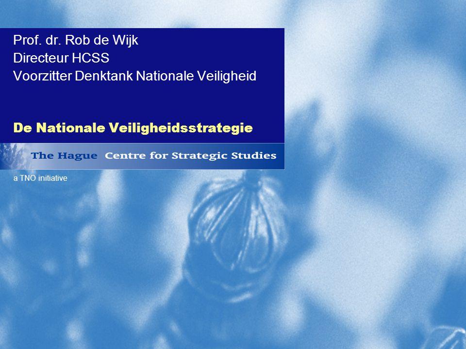 a TNO initiative De Nationale Veiligheidsstrategie Prof.