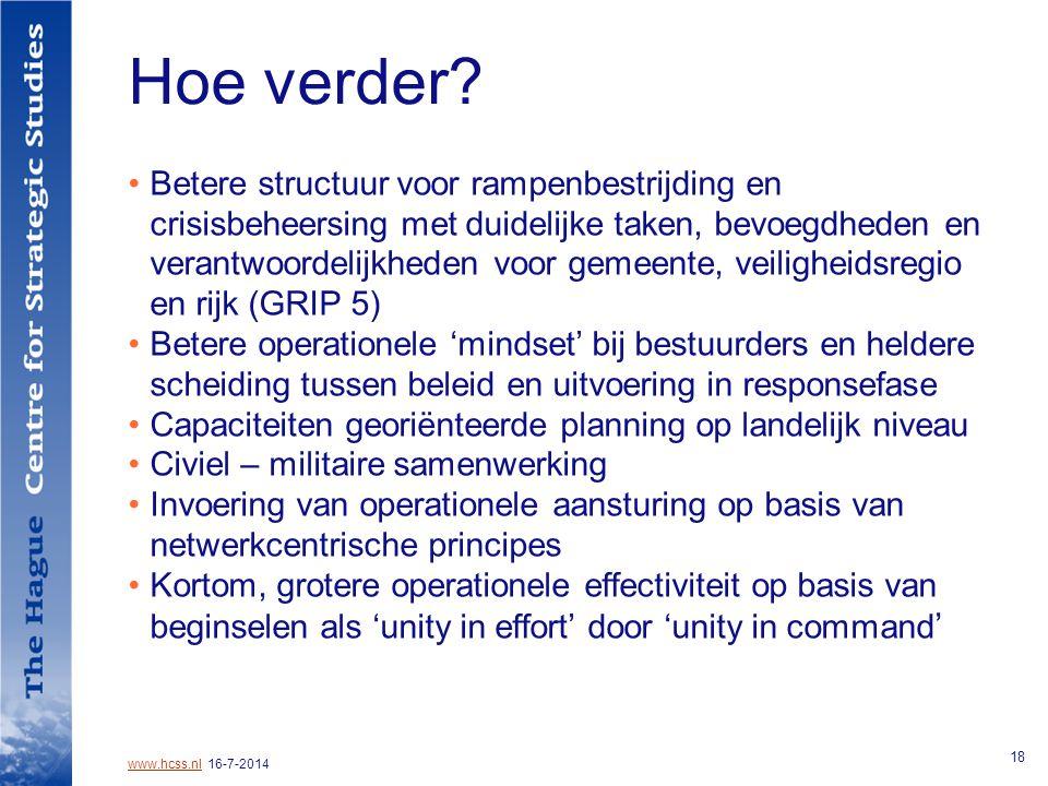 www.hcss.nlwww.hcss.nl 16-7-2014 18 Hoe verder.