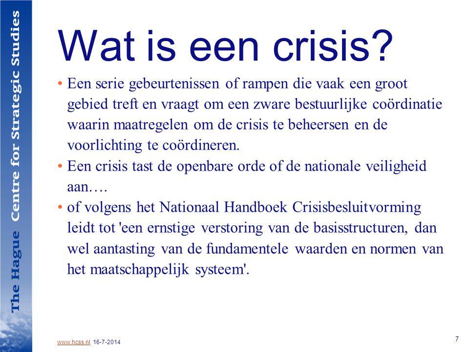 www.hcss.nlwww.hcss.nl 16-7-2014 7 Wat is een crisis.