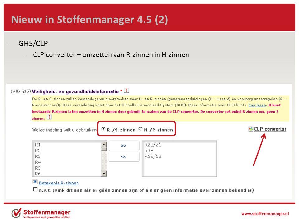 Nieuw in Stoffenmanager 4.5 (3) -GHS/CLP -Andere presentatie pictogrammen (aanklikken) -GHS pictogrammen