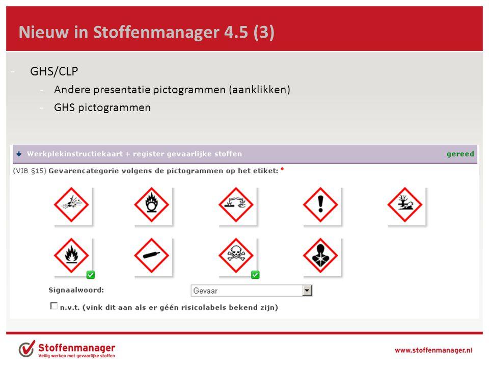 Nieuw in Stoffenmanager 4.5 (4) -CMR-aanduiding -Melding verschijnt bij invoeren product-gegevens of openen van product
