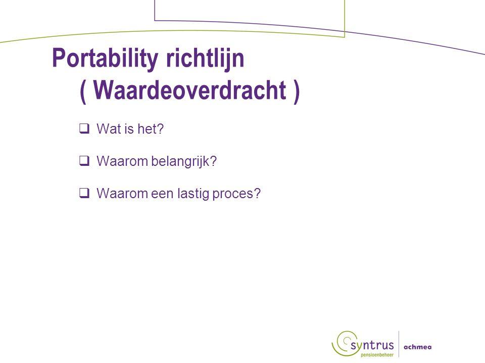 Portability richtlijn ( Waardeoverdracht )  Wat is het.