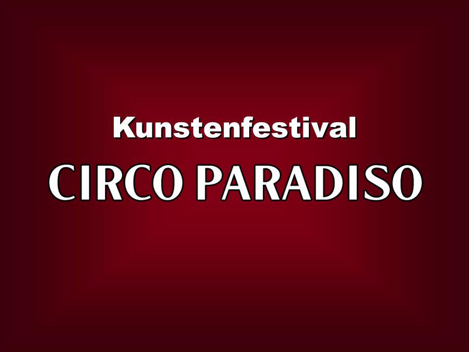 Circo Paradiso is een kunstenfestival in de ware zin van het woord: alle kunstdisciplines (theater, muziek, dans, film, beeldende kunst…) worden verzameld rond een welbepaald thema.