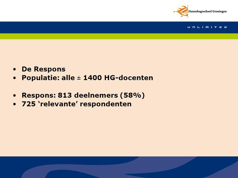 De Respons Populatie: alle ± 1400 HG-docenten Respons: 813 deelnemers (58%) 725 'relevante' respondenten