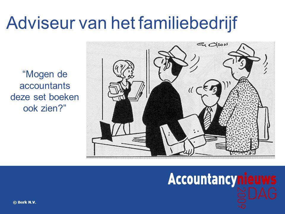 """© Berk N.V. Adviseur van het familiebedrijf """"Mogen de accountants deze set boeken ook zien?"""""""