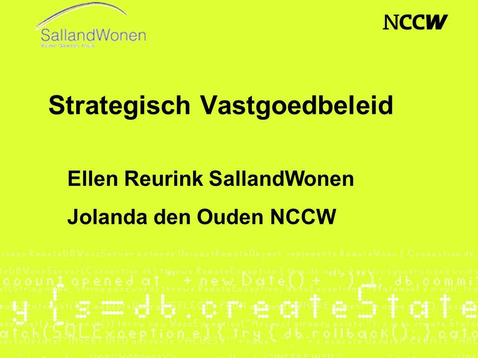 Strategisch Vastgoedbeleid Ellen Reurink SallandWonen Jolanda den Ouden NCCW
